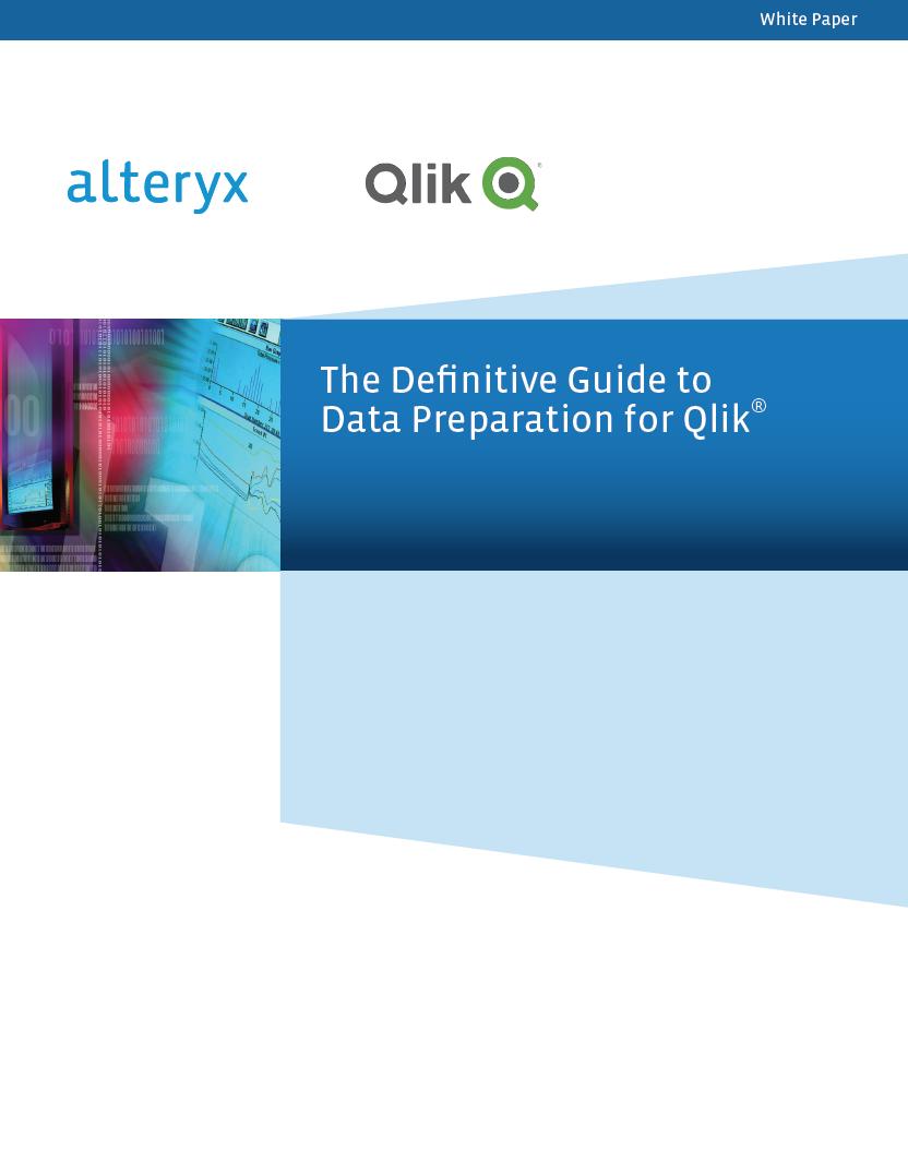 Alteryx for Qlik Data Preparation - White Paper